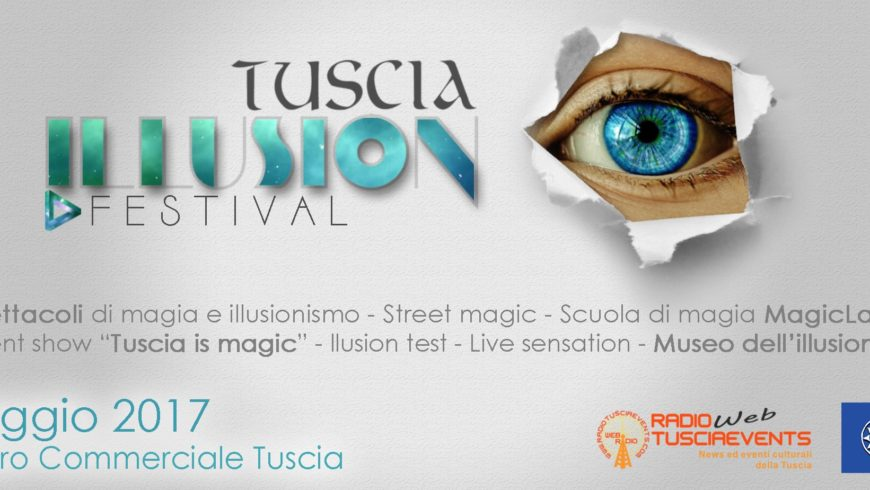 IL FESTIVAL DELL'ILLUSIONE ARRIVA A VITERBO