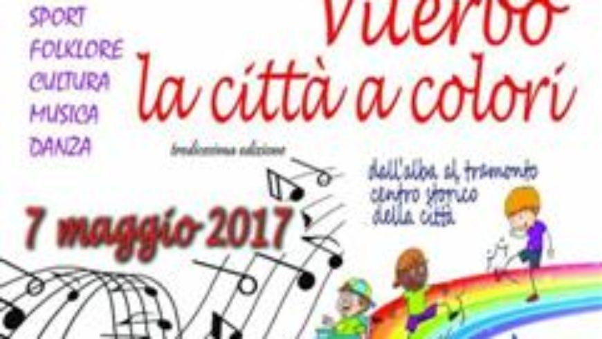 """""""LA CITTA' A COLORI""""2017 (Viterbo)"""