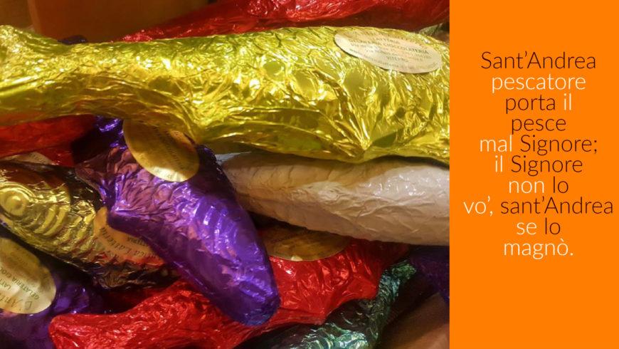 Sant'Andrea e la tradizione del pesce di cioccolata.