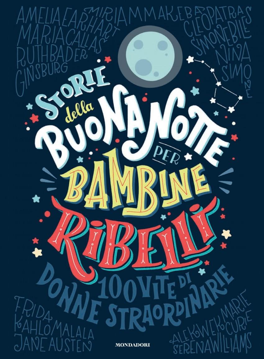 Libro dell'anno: Storie della buonanotte per bambine ribelli