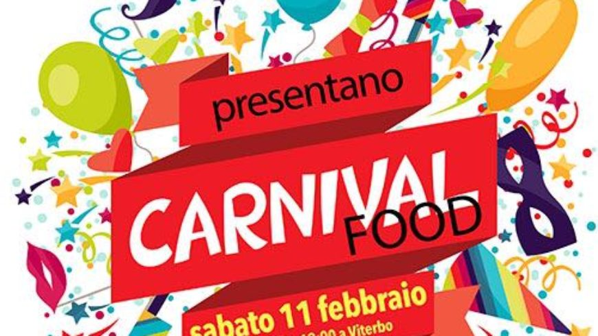 CARNIVAL FOOD: LABORATORIO DI CUCINA CREATIVA (Viterbo)
