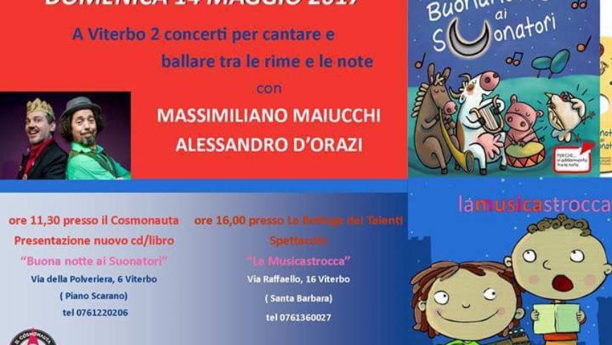 MUSICASTROCCA A BOTTEGA DEI TALENTI E COSMONAUTA (Viterbo)