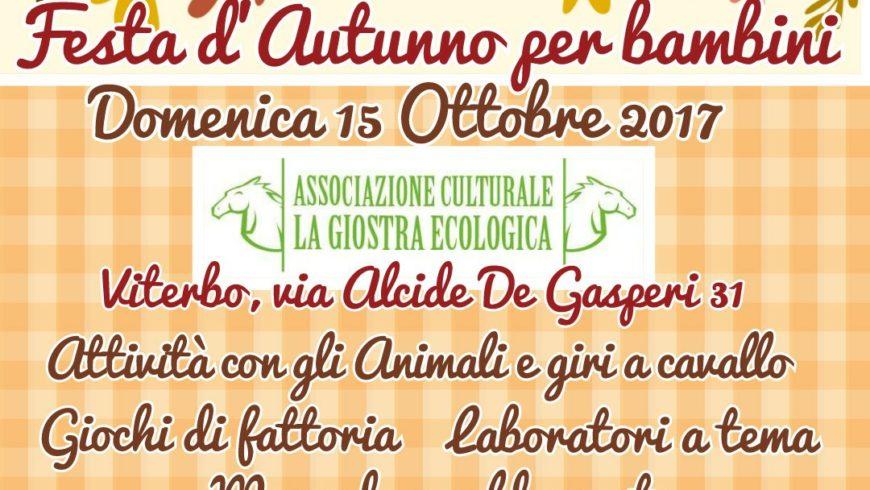 FESTA D'AUTUNNO PER BAMBINI ALLA GIOSTRA ECOLOGICA (Viterbo)