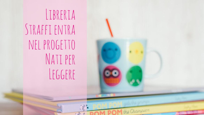 Libreria Straffi entra nel progetto Nati per Leggere