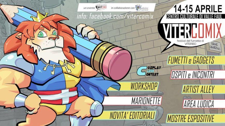 Vitercomix – per tutti gli appassionati 14/15 aprile 2018